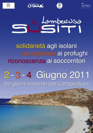 La locandina di Lampedusa Sùsiti, 2 3 4 Giugno 2011