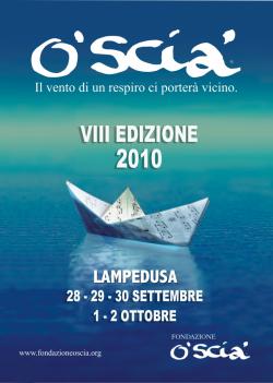 La locandina di O'Scia' 2010